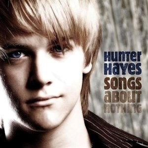 Hunter Hayes - Songs About Nothing