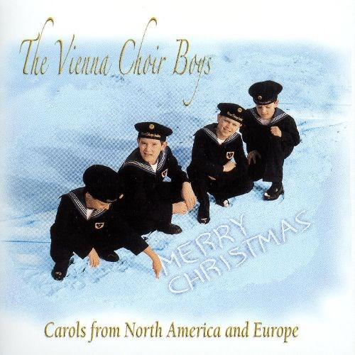 Vienna Boys Choir Christmas.Vienna Boys Choir Album Merry Christmas Carols From North
